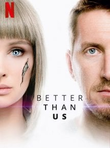 Better Than Us staffel 1