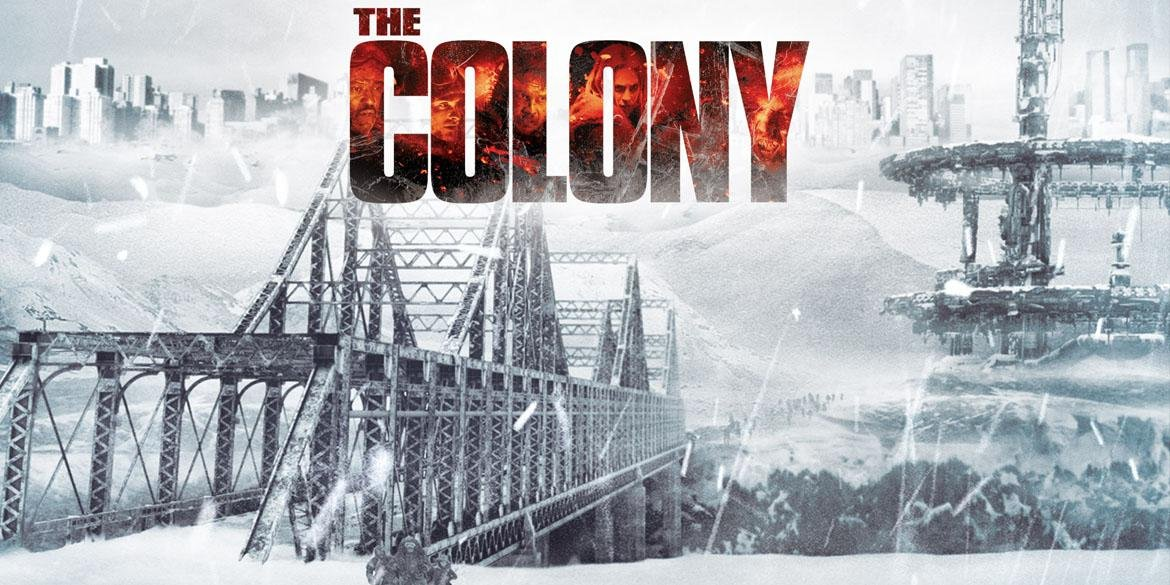 The Colony – Hell Freezes Over
